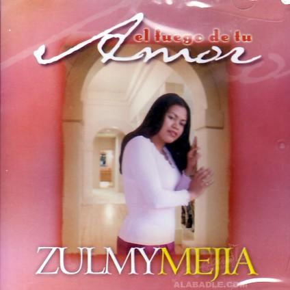 EL FUEGO DE TU AMOR (CD) ZULMY MEJIA Retail $11 99, Alabadle